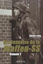Dictionnaire De La Waffen-SS: Tome 2 af Charles Trang