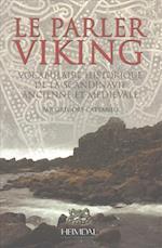 Le Parler Viking (Collection Islandica)