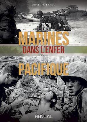 Bog, hardback Les Marines Dans l'Enfer Du Pacifique af Charles Trang