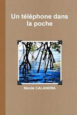 Un Telephone Dans La Poche af Nicole Calandra