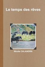 Le Temps Des Reves af Nicole Calandra