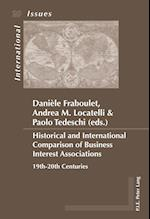 Historical and International Comparison of Business Interest Associations (Enjeux Internationaux / International Issues, nr. 29)