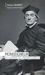 Monseigneur ou l'affaire du cinematographe af Carlos Casares