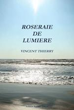 Roseraie de Lumiere