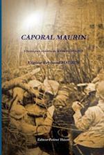 Caporal Maurin, Chroniques Et Ecrits de La Guerre 1914-1918
