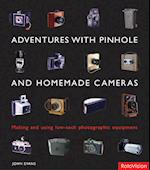 Adventures with Pinhole and Homemade Cameras af John Evans