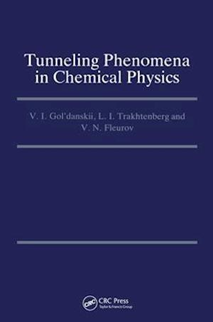 Tunneling Phenomena in Chemical Physics