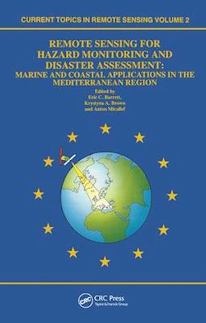 Bog, hardback Remote Sensing for Hazard Monitoring and Disaster Assessment af etc, Eric C Barrett, Anton Micallef