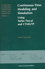 Continuous-Time Modeling and Simulation (Collection Le Manteau Du Berger, nr. 2)