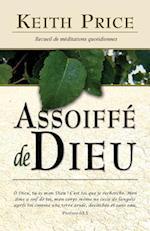 Assoiffe de Dieu (Thirsting After God)