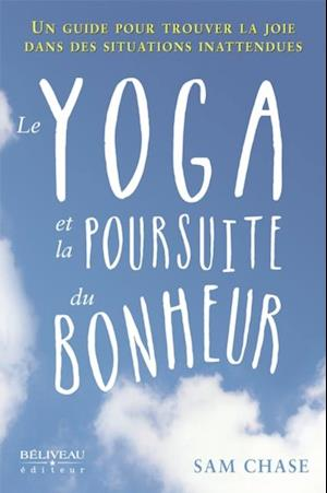 Le yoga et la poursuite du bonheur af Sam Chase