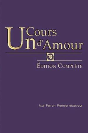 Un cours d'Amour  Edition Complete af Mari Perron