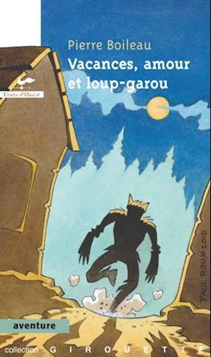 Vacances, amour et loup-garou  29 af Pierre Boileau