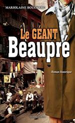 Geant Beaupre Le af Marjolaine Bouchard