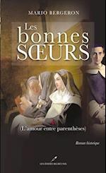 Bonnes soeurs Les 1  L'amour entre parentheses af Mario Bergeron