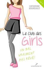 Le Club des girls  01 : Un bal vraiment pas reve!