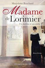 Madame de Lorimier  Un fantome et son ombre