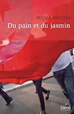 Du Pain Et Du Jasmin af Monia Mazigh