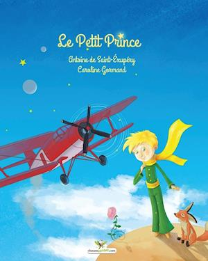 Bog, paperback Le Petit Prince af Antoine de Saint-Exupery