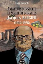 Amateur D'Insolite Et Scribe de Miracles
