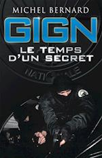GIGN, le temps d'un secret af Michel Bernard