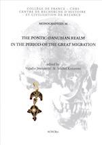 The Pontic-Danubian Realm in the Period of the Great Migration (Monographies Du Centre de Recherche DHistoire Et Civilisati, nr. 36)