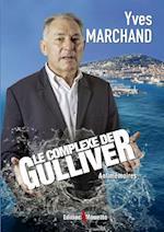 Le Complexe de Gulliver af Yves Marchand