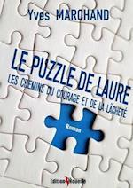 Le Puzzle de Laure Ou Les Chemins Du Courage Et de La Lachete af Yves Marchand