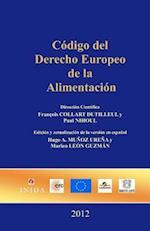 Codigo del Derecho Europeo de La Alimentacion
