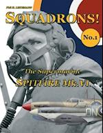 The Supermarine Spitfire Mk.VI af Phil H. Listemann