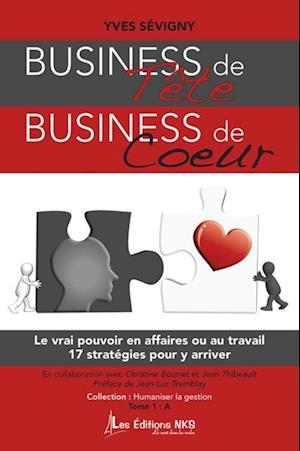 Business de tete business de coeur