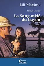 La sang-mele du bayou 2 (Roman)