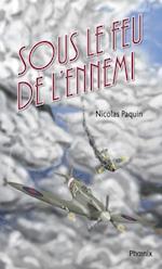 Les volontaires 01 : Sous le feu de l'ennemi af Nicolas Paquin