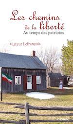 Les chemins de la liberte af Viateur Lefrancois