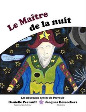 Le Maitre de la Nuit af Danielle Perrault