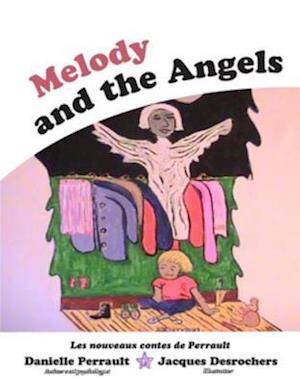 Melody and the Angels af Danielle Perrault
