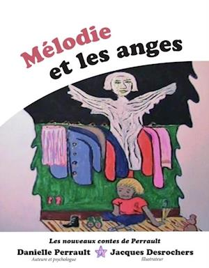 Melodie et les Anges af Danielle Perrault