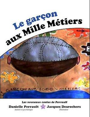 Le Garcon aux mille metiers af Danielle Perrault