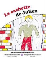 La cachette de Julien