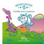 Confifly et la confiance 02 (Mon Papillon Guide)