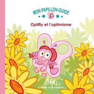 Optifly et l'optimisme 04 af Elie Couture, Francois Boutet