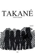 Takane [Fr] af Vincent Poliquin