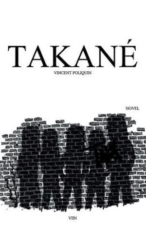 Bog, paperback Takane [En] af Vincent Poliquin