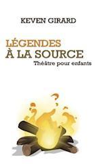 Legendes a la Source (Theatre Pour Enfants)