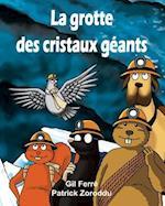 La Grotte Des Cristaux Geants af Gil Ferre