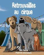 Retrouvailles Au Cirque af Gil Ferre