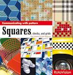 Squares, Checks and Grids (Communicating With Patterns S, nr. 3)