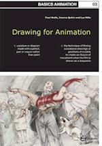 Basics Animation 03: Drawing for Animation af Lee Mills, Joanna Quinn, Paul Wells