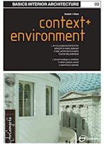 Basics Interior Architecture 02: Context & Environment af Sally Stone, Graeme Brooker
