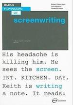 Basics Film-Making 02: Screenwriting af James Richards, Robert Edgar Hunt, John Marland